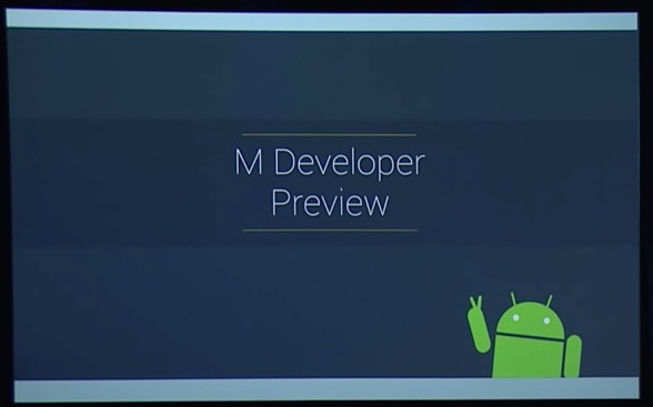 Google IO 15 : Android M (permission, doze, ...)